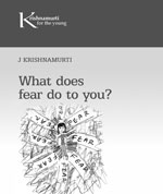What does fear do to you?