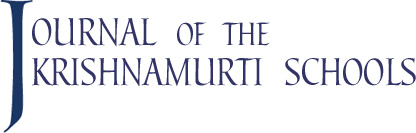 Journal of the Krishnamurti Schools