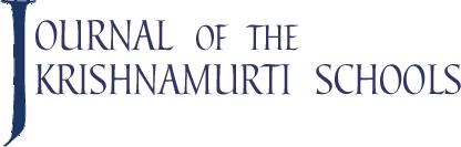 Journal of the Krishnamurti Schools